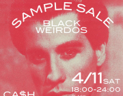 "BLACK WEIRDOS ""SAMPLE SALE"""